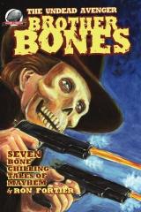 Brother Bones The Undead Avenger