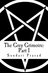 The Grey Grimoire: Part I