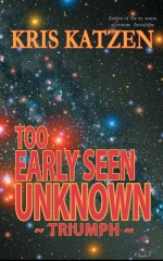 Too Early Seen Unknown