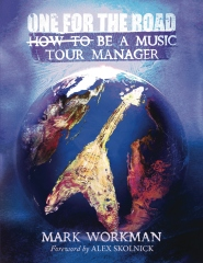 One for the Road: How to Be a Music Tour Manager