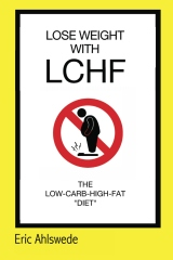 Lose Weight with LCHF