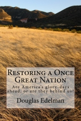 Restoring A Once Great Nation