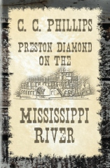Preston Diamond On The Mississippi River