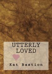 Utterly Loved