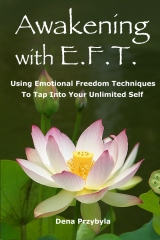 Awakening with EFT (Emotional Freedom Techniques)