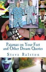 Pajamas on Your Feet and Other Dream Quotes