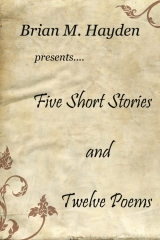 Five Short Stories and Twelve Poems