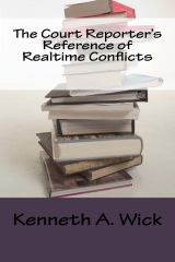 The Court Reporter's Reference of Realtime Conflicts