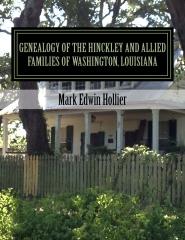 Genealogy of the Hinckley and Allied Families of Washington, Louisiana