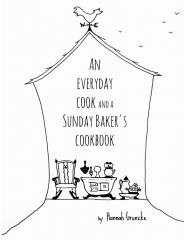 An everyday cook and a Sunday baker's cookbook