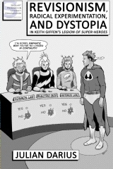 Revisionism, Radical Experimentation, and Dystopia in Keith Giffen's Legion of Super-Heroes
