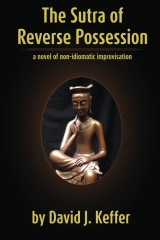 The Sutra of Reverse Possession