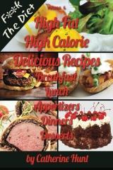 High Fat High Calorie Delicious Recipes