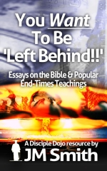 You WANT to be 'Left Behind'