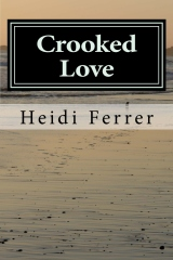 Crooked Love