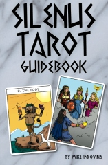 The Silenus Tarot Guidebook