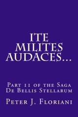 Ite Milites Audaces...