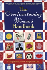 The Overfunctioning Woman's Handbook