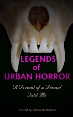 Legends of Urban Horror: A Friend of a Friend Told Me