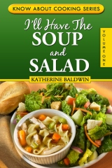I'll Have The Soup And Salad