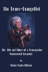 The Trans-Evangelist