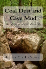 Coal Dust and Cave Mud