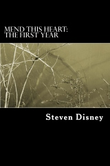 Mend This Heart: The First Year