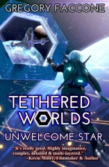 Tethered Worlds: Unwelcome Star