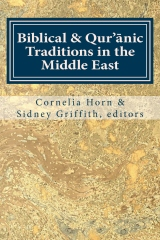 Biblical & Qur'anic Traditions in the Middle East
