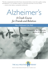 Alzheimer's: A Crash Course for Friends and Relatives
