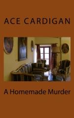 A Homemade Murder