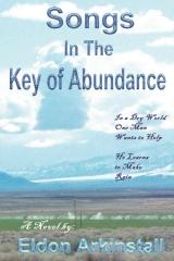 Songs In The Key Of Abundance