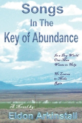 Songs In The Key Of Abundance