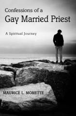 Confessions of a Gay Married Priest