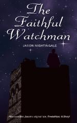 The Faithful Watchman