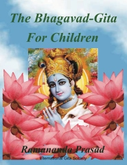 The Bhagavad-Gita (For Children and Beginners)