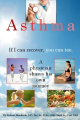 Asthma. If I can recover, you can too.