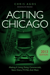 Acting In Chicago 2013 Edition