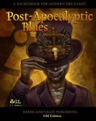Post-Apocalyptic Blues (GM Edition)