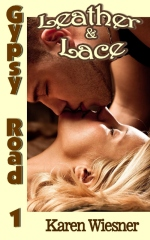 Gypsy Road Series, Book 1: Leather & Lace