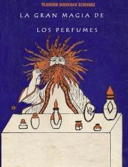 La Gran Magia de los Perfumes