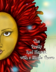 The Pretty Red Flower, With a Single Thron