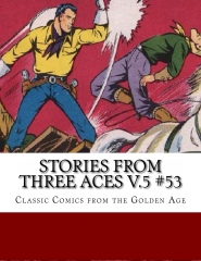 Stories From Three Aces V.5 #53