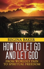 How To Let Go and Let God