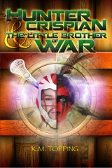 Hunter Crispian & The Little Brother of War