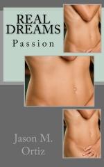 Real Dreams: Passion