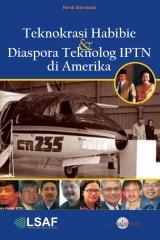 Teknokrasi Habibie & Diaspora Alumni IPTN di Amerika