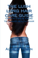 The Lush Long Hair Care Guide
