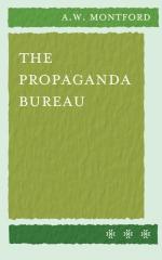 The Propaganda Bureau