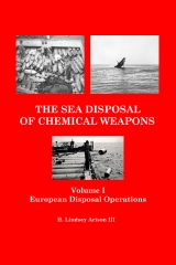 The Sea Disposal of Chemical Weapons
